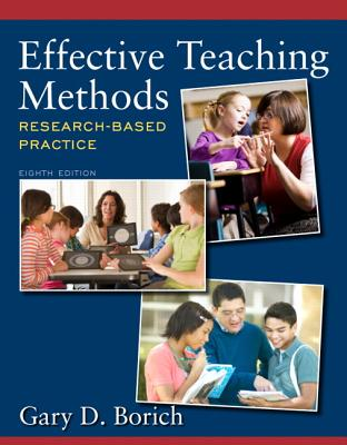 Effective Teaching Methods By Borich, Gary D.