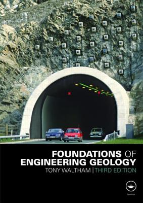 Foundations of Engineering Geology By Waltham, Tony