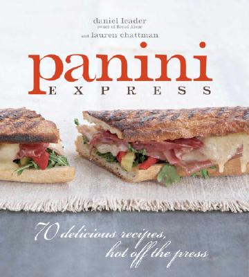 Panini Express By Leader, Daniel/ Chattman, Lauren/ Silverman, Ellen (PHT)
